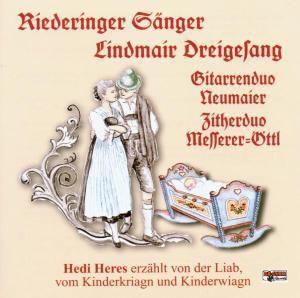 Vom Kinderkriagn und Kinderwiagn, Heres, Riederinger, Lindmair