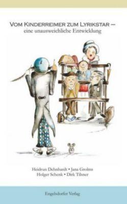 Vom Kinderreimer zum Lyrikstar - eine unausweichliche Entwicklung