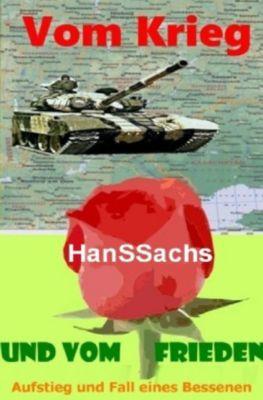 Vom Krieg und vom Frieden - Hans Sachs pdf epub