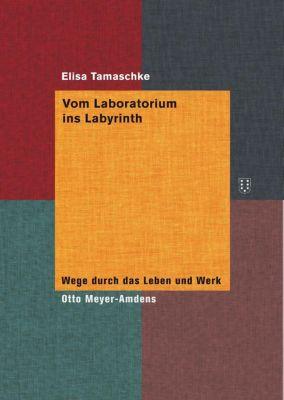 Vom Laboratorium ins Labyrinth - Elisa Tamaschke pdf epub