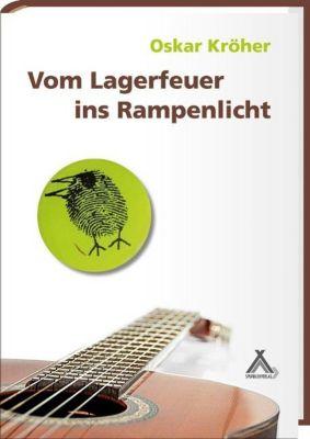 Vom Lagerfeuer ins Rampenlicht - Oskar Kröher pdf epub