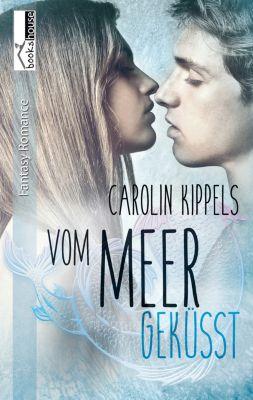 Vom Meer geküsst, Carolin Kippels