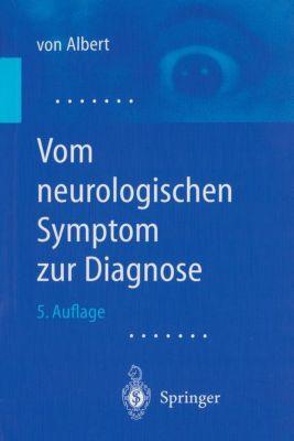 Vom neurologischen Symptom zur Diagnose, Hans-Henning von Albert