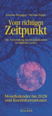 Vom richtigen Zeitpunkt, Johanna Paungger, Thomas Poppe