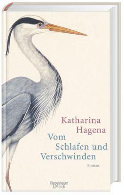 Vom Schlafen und Verschwinden, Katharina Hagena