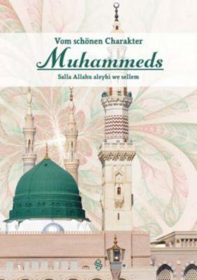 Vom schönen Charakter Muhammeds - Selim Ugur |