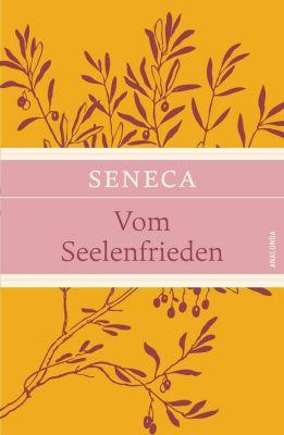 Vom Seelenfrieden, Seneca