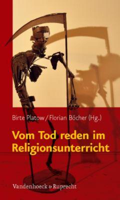 Vom Tod reden im Religionsunterricht