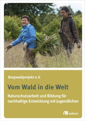 Vom Wald in die Welt, Martin Ladach