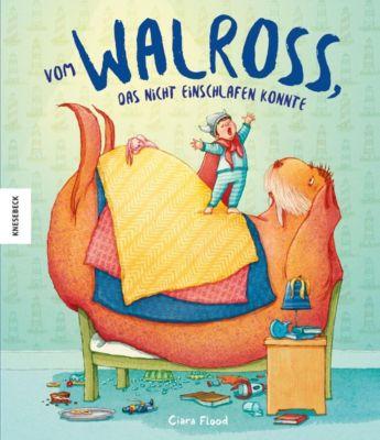 Vom Walross, das nicht einschlafen konnte, Ciara Flood