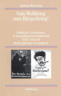 Vom Weltkrieg zum Bürgerkrieg?, Andreas Wirsching