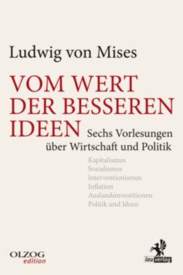 Vom Wert der besseren Ideen - Ludwig von Mises pdf epub