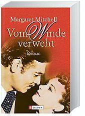 Vom Winde verweht - Margaret Mitchell  