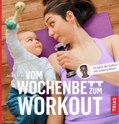Vom Wochenbett zum Workout - Juliana Afram |