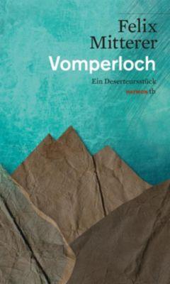 Vomperloch, Felix Mitterer