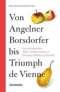 Von Angelner Borsdorfer bis Triumph de Vienne - Meinolf Hammerschmidt |
