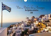 Von Athen bis Amorgos - Die Kykladen entdecken (Wandkalender 2019 DIN A4 quer), Janita Webeler