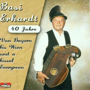Von Bayern bis Wien, Basi Erhardt