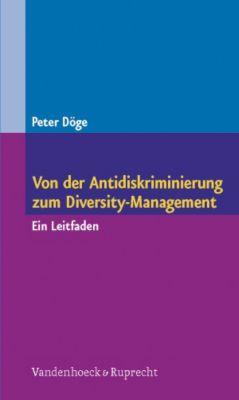 Von der Antidiskriminierung zum Diversity-Management, Peter Döge