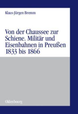 Von der Chaussee zur Schiene, Klaus-Jürgen Bremm