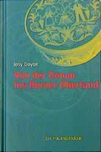 Von der Donau ins Berner Oberland, Josy Doyon