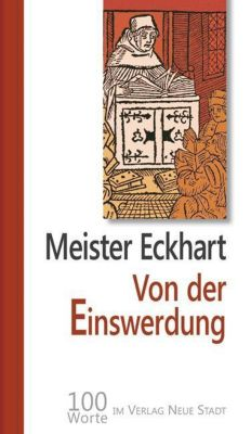 Von der Einswerdung, Meister Eckhart