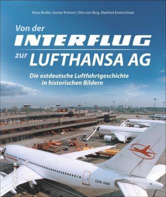 Von der Interflug zur Lufthansa AG, Klaus Breiler