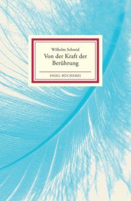 Von der Kraft der Berührung - Wilhelm Schmid pdf epub