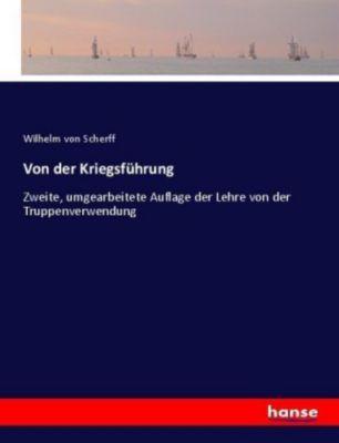 Von der Kriegsführung - Wilhelm von Scherff pdf epub