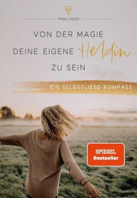 Von der Magie, deine eigene Heldin zu sein - Frau Herz pdf epub