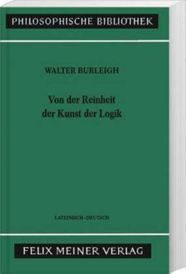 Von der Reinheit der Kunst der Logik, Walter Burleigh