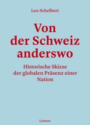 Von der Schweiz anderswo - Leo Schelbert pdf epub