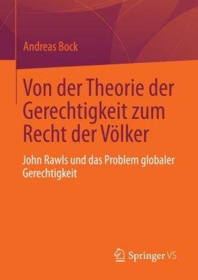 Von der Theorie der Gerechtigkeit zum Recht der Völker, Andreas Bock