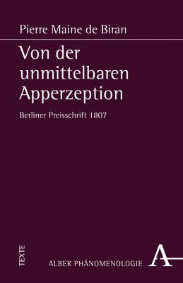 Von der unmittelbaren Apperzeption, Pierre Maine de Biran