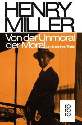 Von der Unmoral der Moral, Henry Miller