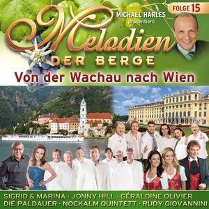 Von Der Wachau Nach Wien-F.15, Melodien der Berge
