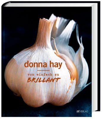Von Einfach zu Brillant - Donna Hay |