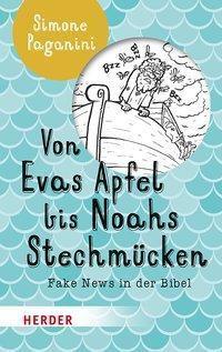 Von Evas Apfel bis Noahs Stechmücken - Simone Paganini  