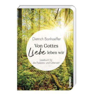 Von Gottes Liebe leben wir, Dietrich Bonhoeffer