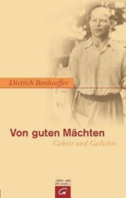 Von guten Mächten, Dietrich Bonhoeffer