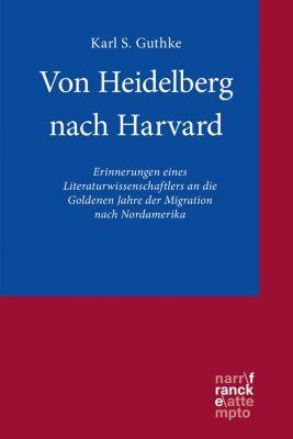 Von Heidelberg nach Harvard, Karl S. Guthke