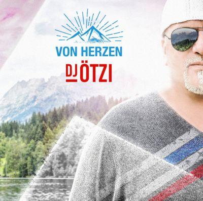 Von Herzen, DJ Ötzi