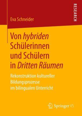 Von hybriden Schülerinnen und Schülern in Dritten Räumen - Eva Schneider |