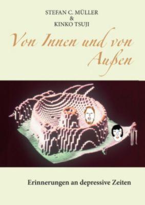 Von Innen und von Aussen, Stefan C. Müller, Kinko Tsuji