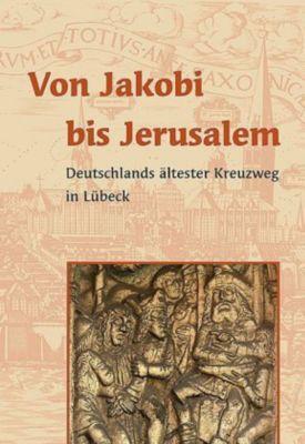 Von Jakobi bis Jerusalem, Beate Bäumer, Claudia Schophuis