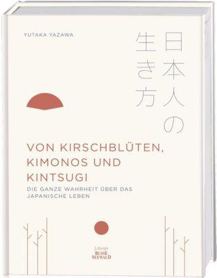 Von Kirschblüten, Kimonos und Kintsugi - Yutaka Yazawa pdf epub