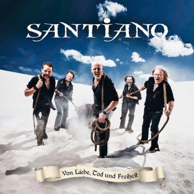 Von Liebe, Tod und Freiheit, Santiano