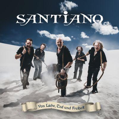 Von Liebe, Tod und Freiheit (Exklusive Edition mit Poster), Santiano