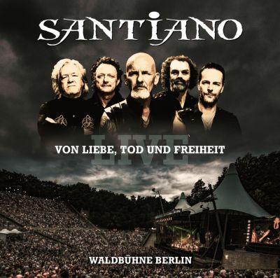 Von Liebe Tod und Freiheit - Live (2 CDs), Santiano