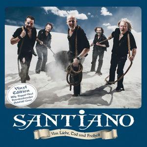 Von Liebe Tod und Freiheit (Special Edition) (2 LPs) (Vinyl), Santiano